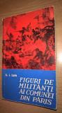 Cumpara ieftin Figuri de militanti ai Comunei din Paris - A.I. Lurie (Editura Politica, 1961)