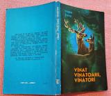 Vanat, Vanatoare, Vanatori. Editura Ceres, 1973 - Eugen Jianu