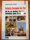 J. F. Soulet, Istoria Europei de Est de la al 2 razboi mondial pana in prezent