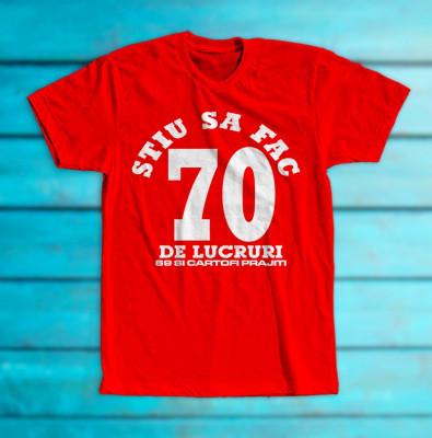 "Tricou ""70 de lucruri"" foto"
