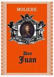 Cumpara ieftin Don Juan - Moliere