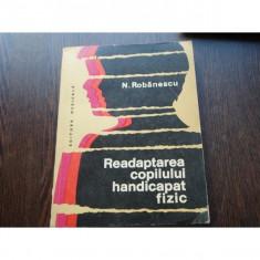 READAPTAREA COPILULUI HANDICAPAT FIZIC - N.ROBANESCU