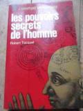 Les Pouvoirs Secrets De Lhomme - Robert Tocquet ,527504