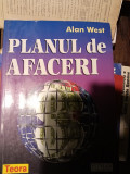 PLANUL DE AFACERI -ALAN  WEST, TEORA, 1998,239 PAG