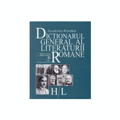 Dictionarul general al literaturii romane, vol. 4