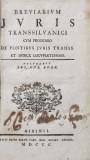 BREVIARIUM JURIS TRANSSILVANICI VUM PROOEMIO DE FONTIBUS JURIS TRANSS ET INDICE LOCUPLETISSIMO - SIBIU, 1800