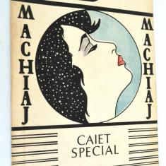 Machiaj - caiet special