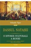 Dansul Natasei - Orlando Figes