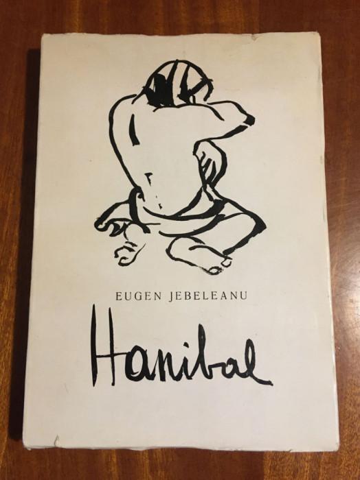 Eugen Jebeleanu - Hanibal. Poezii (1972 - ilustrată superb de Tudor Jebeleanu!)