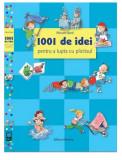 1001 de idei pentru a lupta cu plictisul | Almuth Bartl