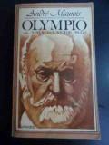 Olympio Sau Viata Lui Victor Hugo - Andre Maurois ,547145