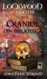 Craniul din bibliotecă. Seria Lockwood și asociații (Vol.2)