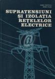 Supratensiuni si izolatia retelelor electrice