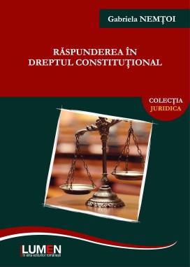 Răspunderea în dreptul constituțional - Gabriela NEMȚOI foto
