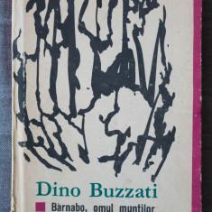 Dino Buzzati - Barnabo, omul muntilor; Secretul Pădurii Bătrâne