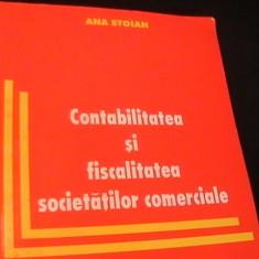 CONTABILITATEA SI FISCALITATEA SOCIETATILOR COMERCIALE-ANA STOIAN- AUTOGRAF-