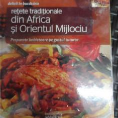 Retete Traditionale Din Africa Si Orientul Mijlociu - Necunoscut ,548785