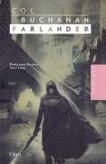 Inima Lumii, vol. 1 -Farlander