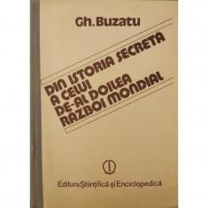 Din istoria secreta a celui de-al doilea razboi mondial (Vol. 1) - Gh. Buzatu