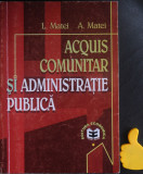 Acquis comunitar si administratie publica L Matei  A Matei