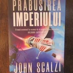 Prabusirea imperiului. Seria Interdependenta Vol.1 - John Scalzi, Nemira, 2019