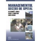 Managementul secţiei de spital - Vasile G. Ciubotaru, Eugen Avram