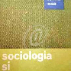 Sociologia si practica sociala