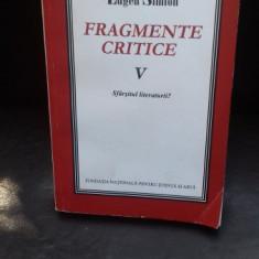 FRAGMENTE CRITICE - EUGEN SIMION VOL.5