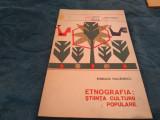 ETNOGRAFIA STIINTA CULTURII POPULARE-ROMULUS VULCANESCU ORIZONTURI 1966