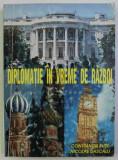 Diplomatie în vreme de razboi ... / Constantin Buse si Nicolae Dascalu