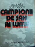 CAMPIONII DE SAH AI LUMII-ELISABETA POLIHRONIADE