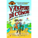 Vanatorii De Comori Vol. 5 Goana Catre Orasul De Aur (Tl), James Patterson, Chris Grabenstein