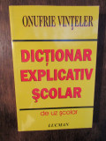 Dicționar explicativ școlar - Onufrie Vințeler