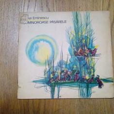MIHAI EMINESCU - Somnorase Pasarele -  LIGIA MACOVEI (ilustratii) - 1966
