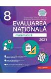 Evaluare nationala 2021. Matematica - Clasa 8 - Gabriel Popa, Adrian Zanoschi
