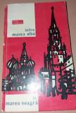 INTRE MAREA ALBA SI MAREA NEAGRA RADU BOUREANU PRINCEPS 1964