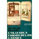 Sfaturi pentru utilizarea frigiderelor casnice