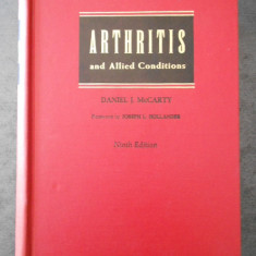 DANIEL J. McCARTY - ARTHRITIS AND ALLIED CONDITIONS {limba engleza, 1979}