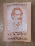 Cumpara ieftin EMINESCU- SCRIERI POLITICE, MURARASU, editia a III-a, 2011, r1a