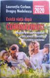 Există viață după CORONAVIRUS !, Jurnalele unor supraviețuitori și alte povești