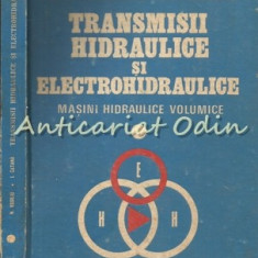 Transmisii Hidraulice Si Electrohidraulice I - Nicolae Vasiliu, Ilie Catana