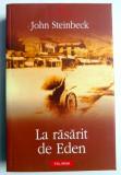 LA RASARIT DE EDEN de JOHN STEINBECK , 2005