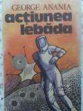 ACTIUNEA LEBADA-GEORGE ANANIA