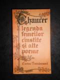 GEOFFREY HAUCER - LEGENDA FEMEILOR CINSTITE SI ALTE POEME (1986)