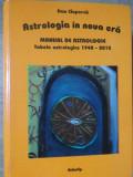 ASTROLOGIA IN NOUA ERA. MANUAL DE ASTROLOGIE, EDITIA A II-A REVAZUTA SI ADAUGITA-DAN CIUPERCA, Polirom, 2018