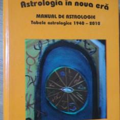 ASTROLOGIA IN NOUA ERA. MANUAL DE ASTROLOGIE, EDITIA A II-A REVAZUTA SI ADAUGITA-DAN CIUPERCA