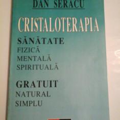 CRISTALOTERAPIA - DAN SERACU