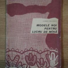 MODELE NOI PENTRU LUCRU DE MANA de ELISABETA GRIGORESCU, 1967