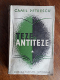 Teze si antiteze - Camil Petrescu / C44P