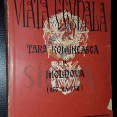 V. COSTACHEL, P.P. PANAITESCU - VIATA FEUDALA IN TARA ROMANEASCA SI MOLDOVA [ SEC. XIV-XVII]